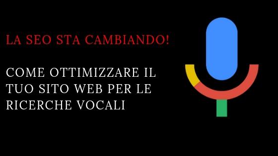 La SEO sta cambiando-Come ottimizzare il tuo sito web per le ricerche vocali