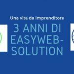 3 anni di easyweb-solution