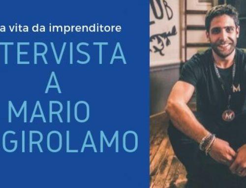 Una vita da imprenditore: intervista a Mario Di Girolamo