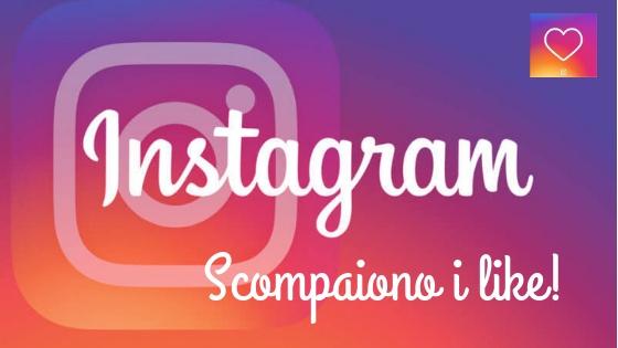 scompaiono i like su instagram